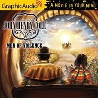 Men of Violence [Dramatized Adaptation] - Bill Brooks