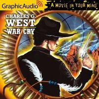 War Cry [Dramatized Adaptation] - Charles G. West