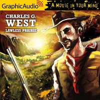 Lawless Prairie [Dramatized Adaptation] - Charles G. West