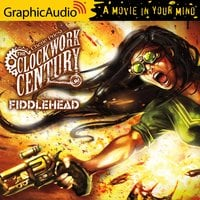 Fiddlehead [Dramatized Adaptation] - Cherie Priest