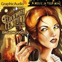 Dreadnought [Dramatized Adaptation] - Cherie Priest