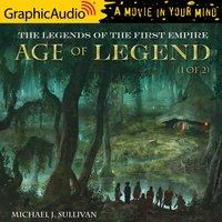 Age of Legend (1 of 2) [Dramatized Adaptation] - Michael J. Sullivan