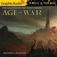 Age of War (1 of 2) [Dramatized Adaptation] - Michael J. Sullivan