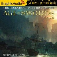 Age of Swords (1 of 2) [Dramatized Adaptation] - Michael J. Sullivan