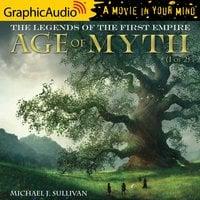 Age of Myth (1 of 2) [Dramatized Adaptation] - Michael J. Sullivan