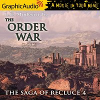 The Order War (2 of 2) [Dramatized Adaptation] - L.E. Modesitt Jr.
