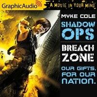 Breach Zone [Dramatized Adaptation] - Myke Cole