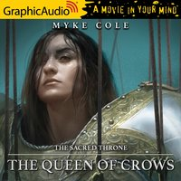 The Queen of Crows [Dramatized Adaptation] - Myke Cole