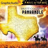 Panhandle [Dramatized Adaptation] - Brett Cogburn