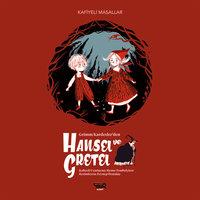 Hansel ve Gretel - Memo Tembelçizer