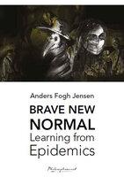Brave new normal - Anders Fogh Jensen
