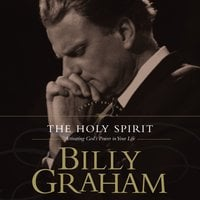 The Holy Spirit - Billy Graham