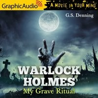 My Grave Ritual [Dramatized Adaptation] - G.S. Denning