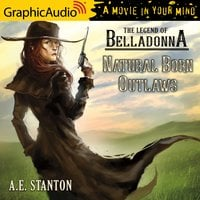 Natural Born Outlaws [Dramatized Adaptation] - A.E. Stanton