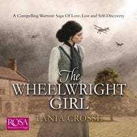 The Wheelwright Girl - Tania Crosse