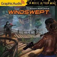 Windswept [Dramatized Adaptation] - Adam Rakunas