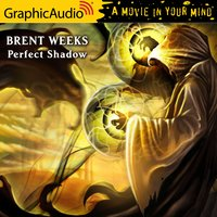 A Perfect Shadow [Dramatized Adaptation] - Brent Weeks