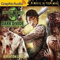 Dark Divide [Dramatized Adaptation] - Brenton J. Cox