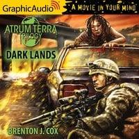 Dark Lands [Dramatized Adaptation] - Brenton J. Cox