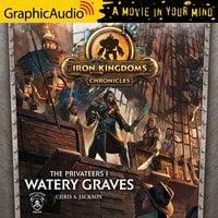Watery Graves [Dramatized Adaptation] - Chris A. Jackson