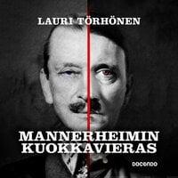 Mannerheimin kuokkavieras - Lauri Törhönen
