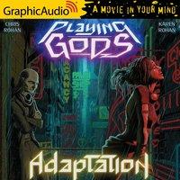 Adaptation [Dramatized Adaptation] - Chris Rohan, Karen Rohan