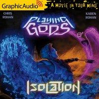 Isolation [Dramatized Adaptation] - Chris Rohan, Karen Rohan