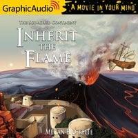 Inherit the Flame [Dramatized Adaptation] - Megan E. O'Keefe