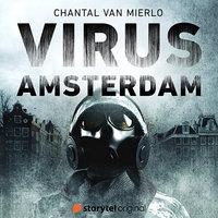 Virus: Amsterdam - S01E01 - Chantal van Mierlo