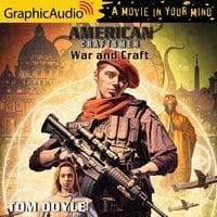War and Craft [Dramatized Adaptation] - Tom Doyle