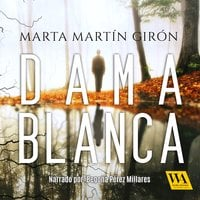 Dama Blanca - Marta Martín Girón