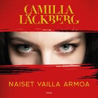 Naiset vailla armoa - Camilla Läckberg