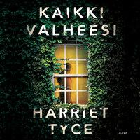 Kaikki valheesi - Harriet Tyce