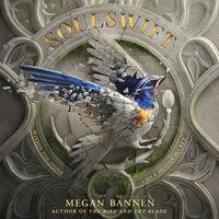 Soulswift - Megan Bannen