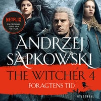 THE WITCHER 4: Foragtens tid
