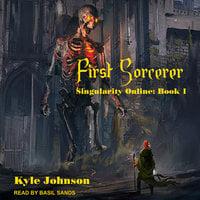 First Sorcerer - Kyle Johnson