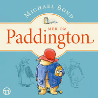 Mer om Paddington - Michael Bond