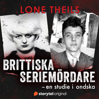 Brittiska seriemördare - En studie i ondska - Lone Theils
