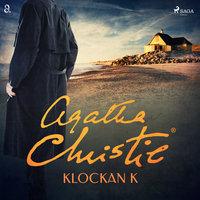 Klockan K - Agatha Christie
