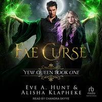 Fae Curse - Eve A. Hunt