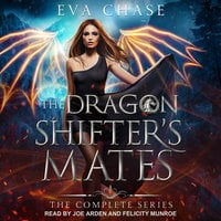 The Dragon Shifter's Mates: Boxed Set Books 1-4 - Eva Chase