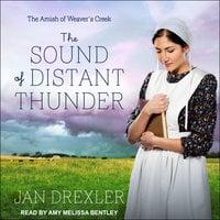 The Sound of Distant Thunder - Jan Drexler