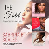 The Fold: Complete Series Boxed Set - Sabrina B. Scales