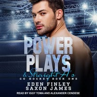 Power Plays & Straight A's - Eden Finley, Saxon James
