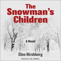 The Snowman's Children - Glen Hirshberg