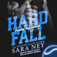 Hard Fall - Sara Ney