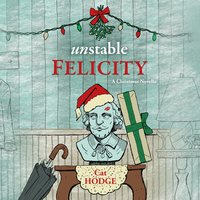Unstable Felicity - Cat Hodge
