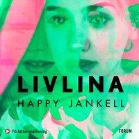 Livlina - Happy Jankell