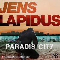 Paradis City - Jens Lapidus