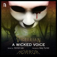 A Wicked Voice - Vernon Lee
